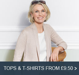 Tops & T-Shirts from £9.50