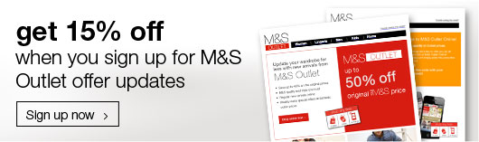 15% off when you sign up for M&S Outlet updates
