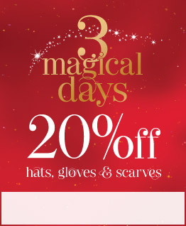 20% off hats, gloves & scarves