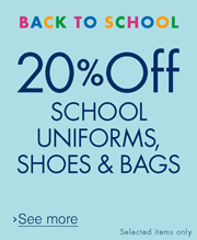 20% off School Uniforms, Bags and Shoes