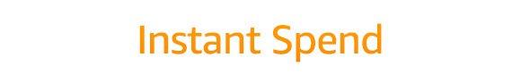 Instant Spend