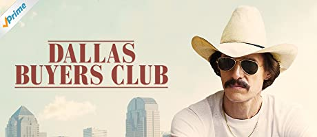 Dallas Buyers Club, Included with Prime