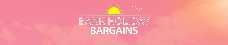 Bank Holiday Bargains