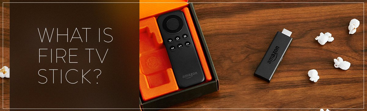 Was ist Fire TV Stick