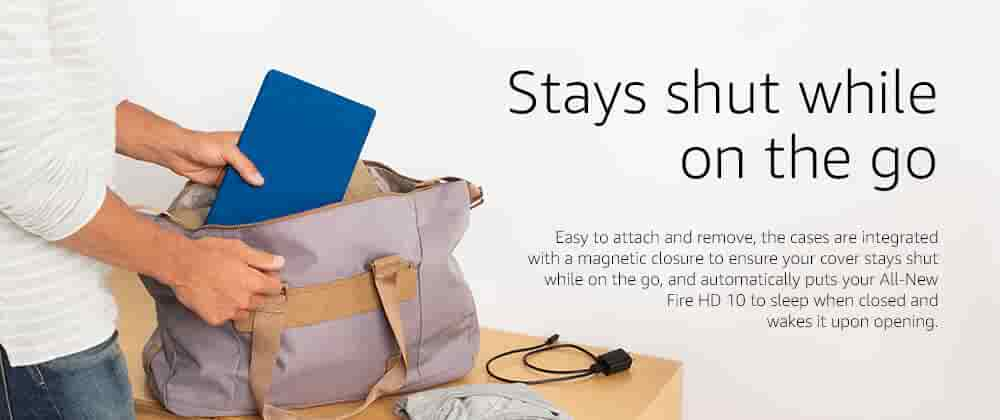 Stays shut while on the go - Easy to attach and remove, the cases are integrated with a magnetic closure to ensure your cover stays shut while on the go, and automatically puts your All-New Fire HD 10 to sleep when closed and wakes it upon opening.