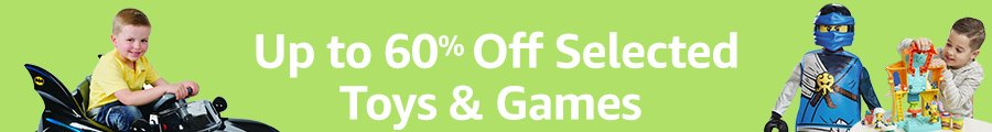 Up to 60% Off Selected Toys and Games