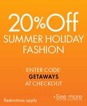 20% off Summer Holiday Fashion with code GETAWAYS