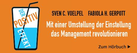 Der Positiv-Effekt - F. Gerpott & S. Voelpel