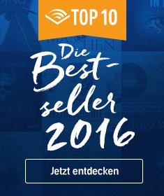 Top 10. Die Bestseller 2016 - Jetzt entdecken