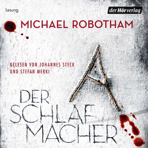 """Michael Robotham - """"Der Schlafmacher"""""""
