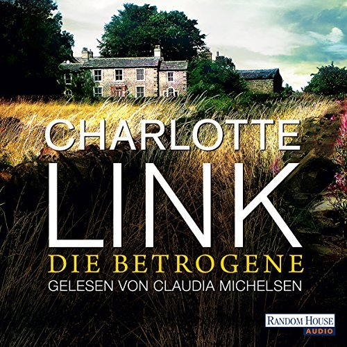 "Charlotte Link - ""Die Betrogene"""