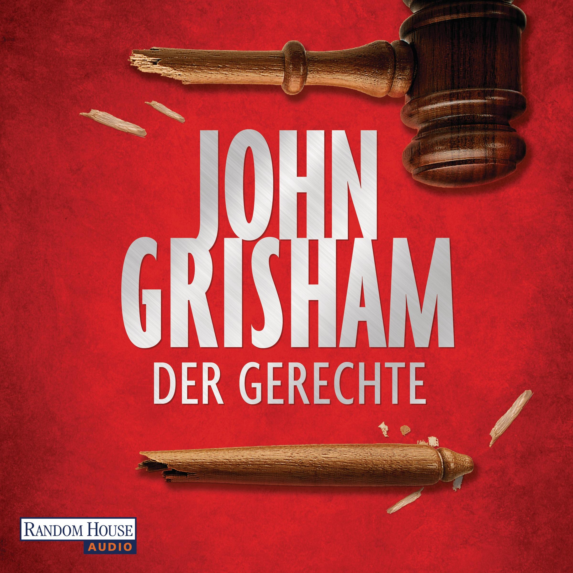 """John Grisham - """"Der Gerechte"""""""