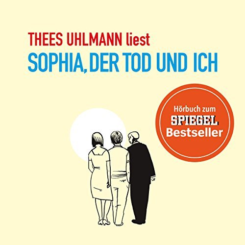 """Thees Uhlmann - """"Sophia, der Tod und ich"""""""