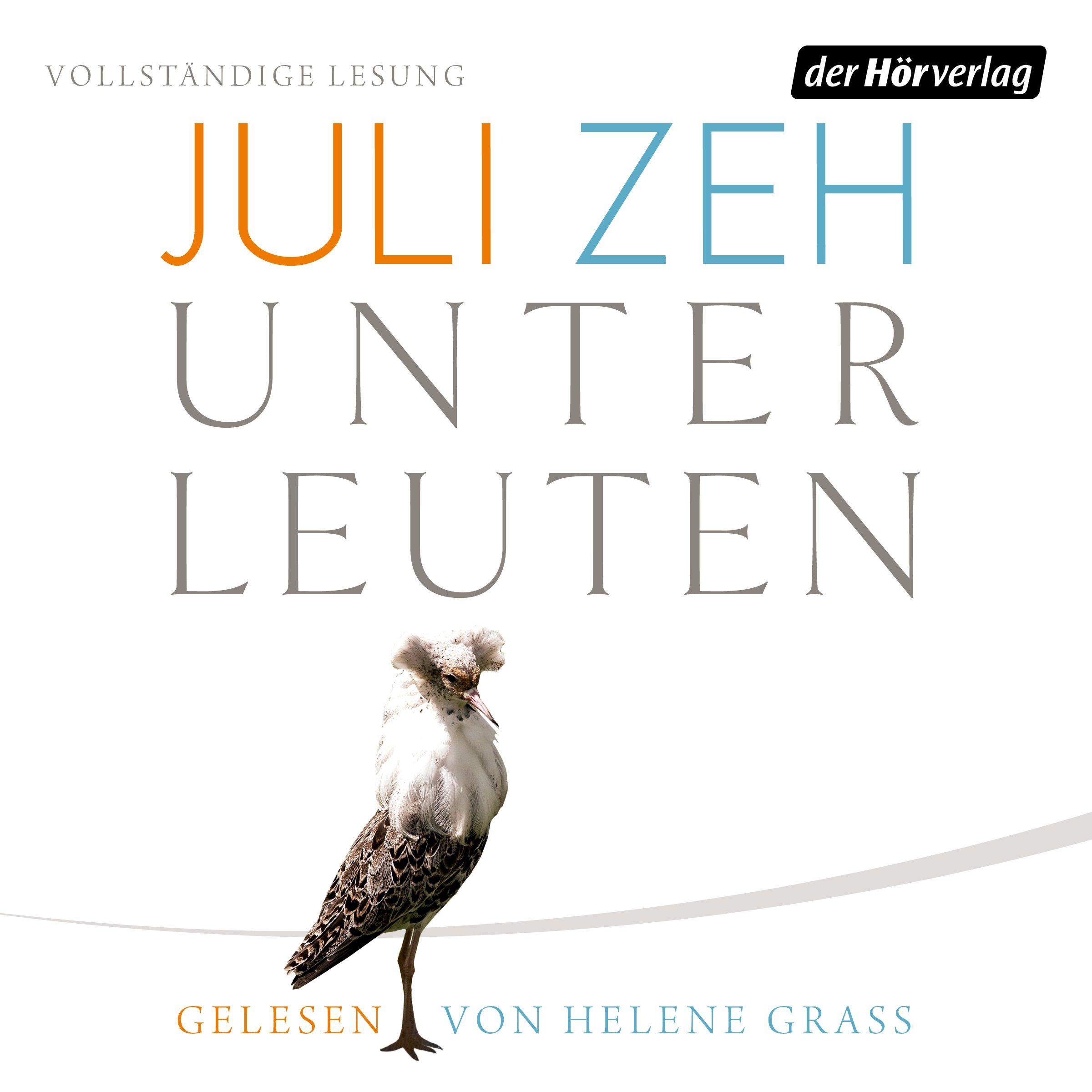 """Juli Zeh – """"Unterleuten"""""""