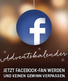 Adventskalendar. Jetzt Facebook-Fan werden und keinen Gewinn verpassen.