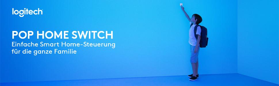 Logi, Logitech, Pop, Smart Home, Home Switch, Harmony, Sonos, Philips Hue, WLAN-Beleuchtung, Bluetoo
