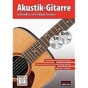 Akustik-Gitarre - Schnell und einfach lernen (mit CD und DVD)