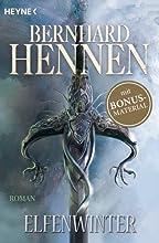 Bernhard Hennen, Elfen-Romane, Elfenwinter