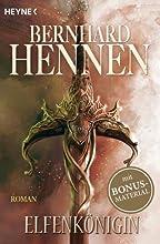 Bernhard Hennen, Elfen-Romane, Elfenkönigin