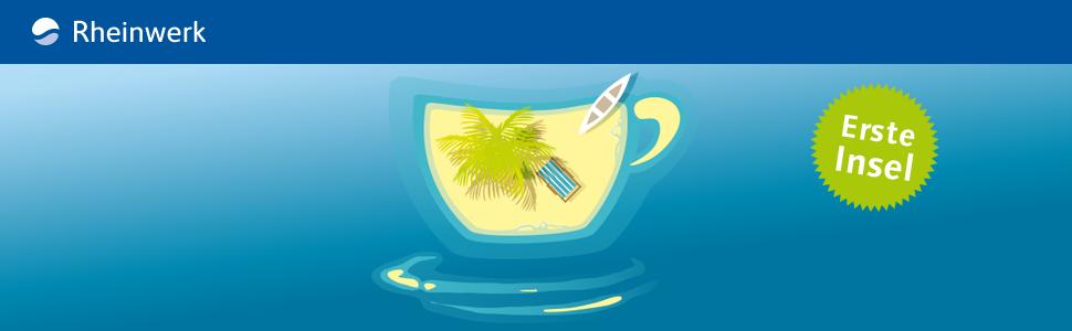 Java ist auch eine Insel — Das Handbuch für angehende Java-Entwickler