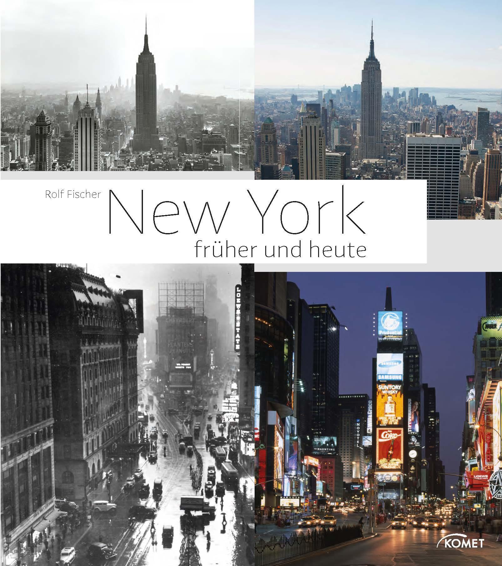 New York früher und heute: Amazon.de: Rolf Fischer: Bücher