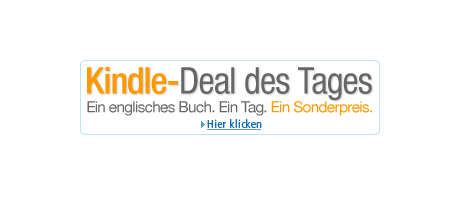 Teaser Bild für Amazon Special: Kindle-Deal des Tages
