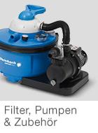 Filter, Pumpen, Zubehör