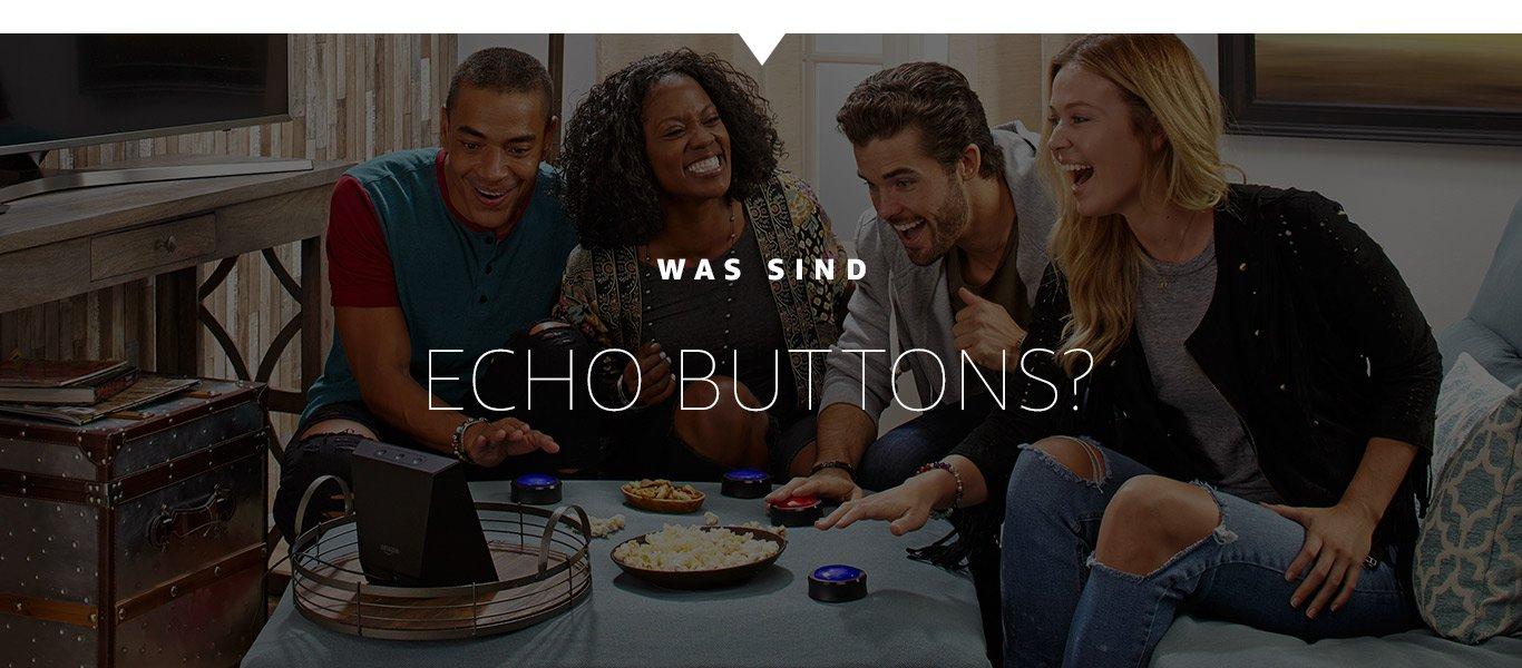 Was sind Echo Buttons?
