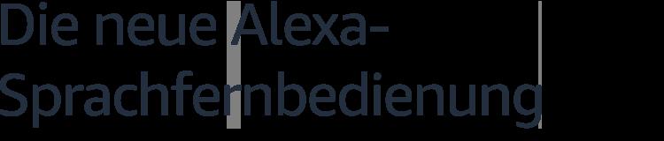 Die neue Alexa-Sprachfernbedienung