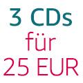 3 CDs für 25 EUR