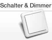 Schalter und Dimmer