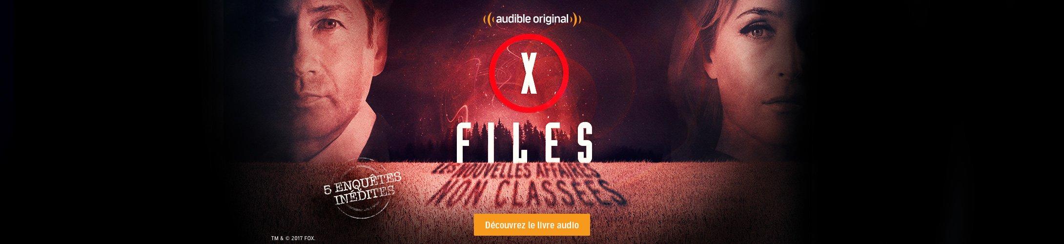 X-Files, les nouvelles affaires non classées - une création omnisonore Audible