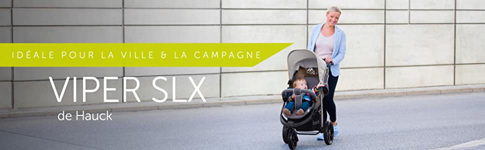 Poussette trois roues, Viper SLX, hauck,POUR LA VILLE & LA CAMPAGNE, bébé