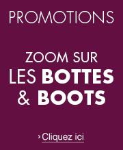 Promotions Bottes et Boots