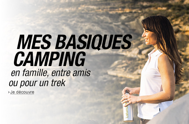 Camping : découvrez nos basiques en famille, entre amis ou en trek