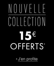 Nouvelle collection 15€ offerts