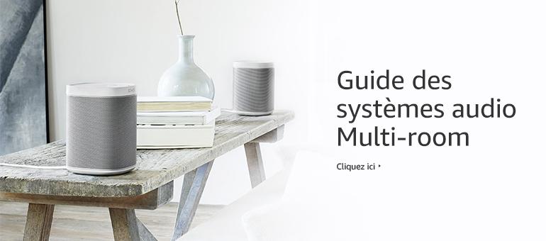 Boutique et guide d'achat : systèmes audio multi-room