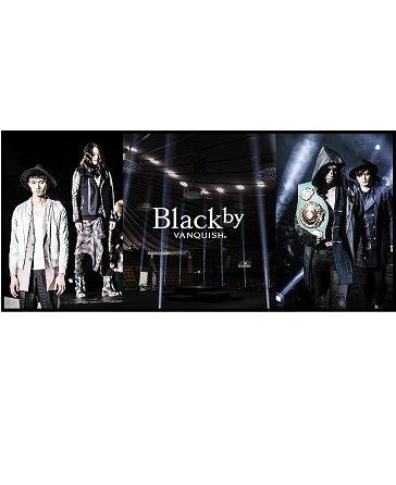 Black by VANQUISH(ブラックバイヴァンキッシュ)