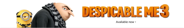 """""""Despicable Me 3"""" is available now"""