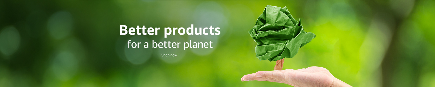 Better products for a better planet
