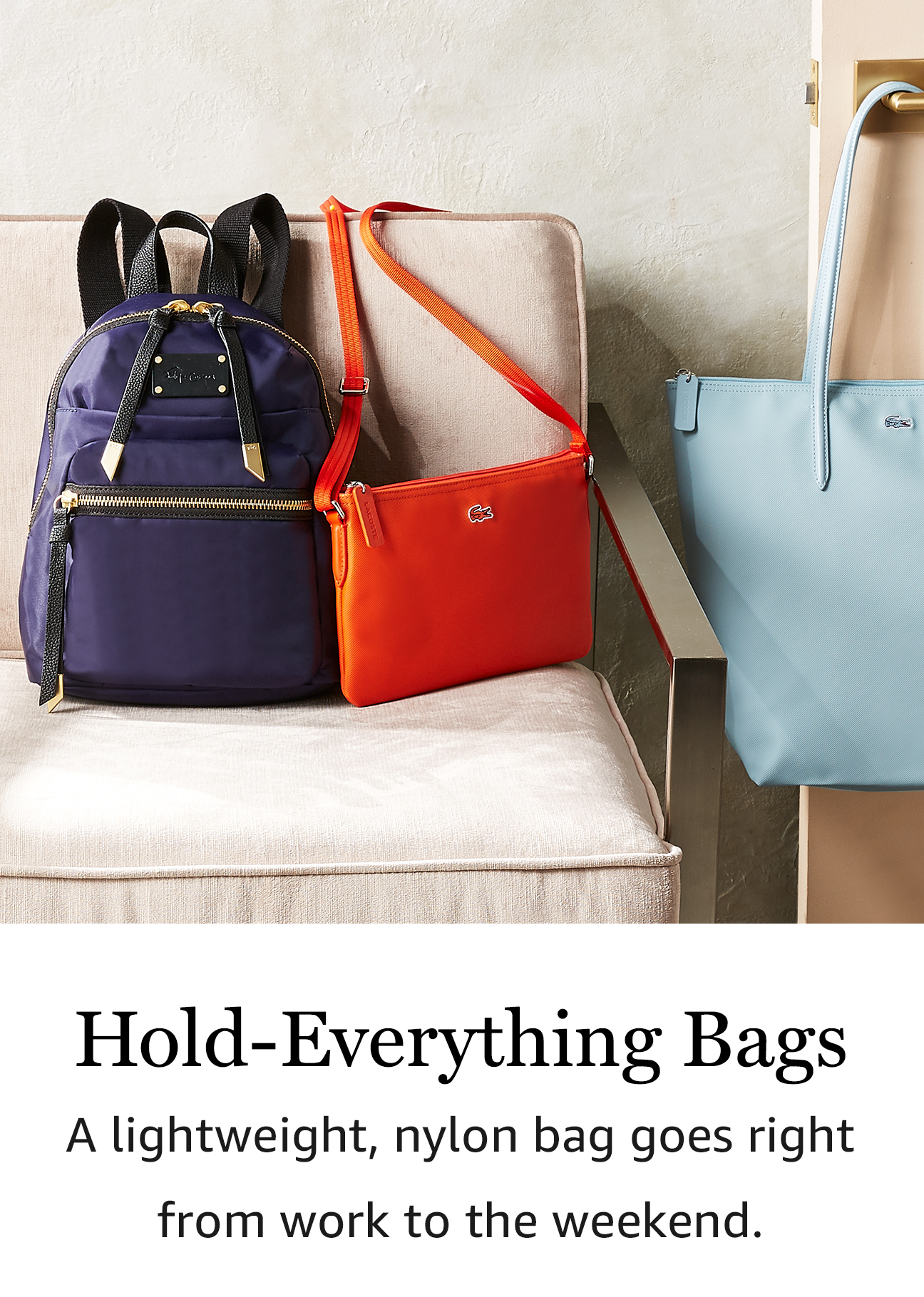 Hold-Everything Bags: A lightweight, nylong bag goes right from work to the weekend.