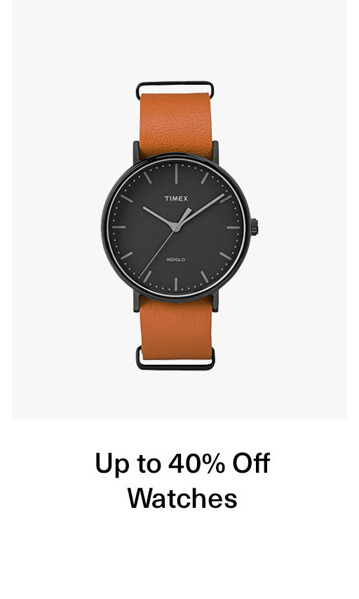 Up to 40% Off Watches