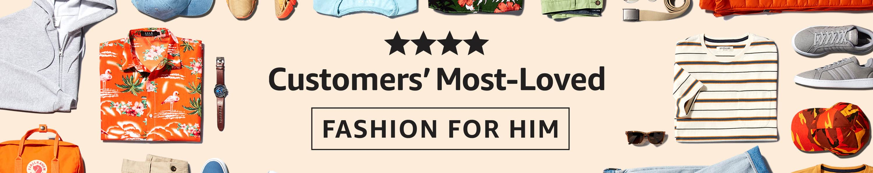 Customers' Most-Loved: Fashion for Him