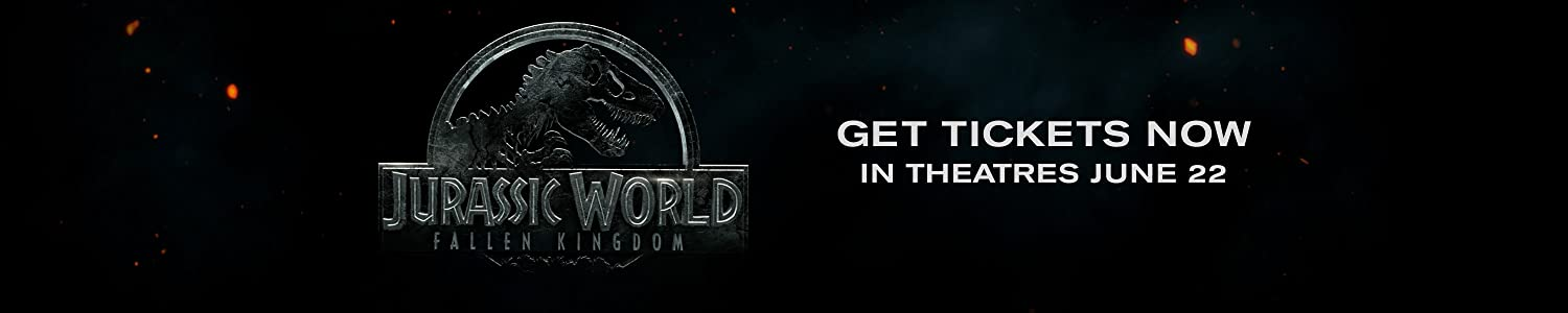 Jurassic World Fallen Kingdom. Get Tickets Now June 22