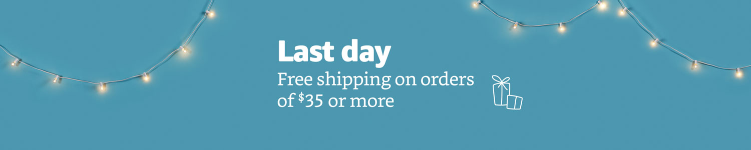 Last Day. FREE Shipping on orders of $35 or more.
