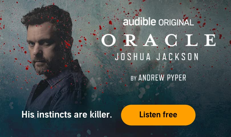 Audible Original. Oracle. Joshua Jackson. By Ander Pyper. His instincts are killer. Listen free.