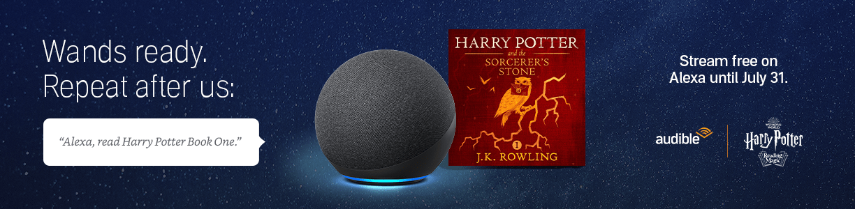 """Wands ready. Repeat after us: """"Alexa, read Harry Potter Book One."""" Stream for a limited time."""