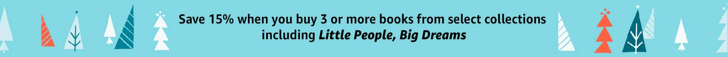 Save 15% when you buy 3 or more books from select collections including Little People, Big Dreams