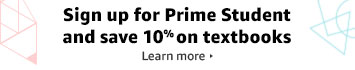 Sign up for Prime Student and save 10% on textbooks