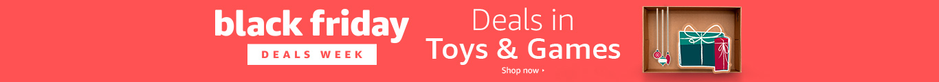 lack Friday Deal Week. Deals in Toys & Games